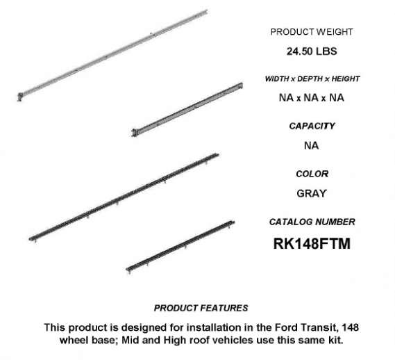 RAIL KIT, TRANSIT 148WB, MR, HR